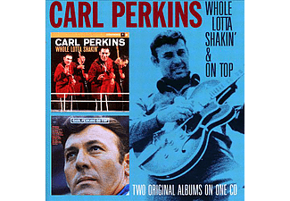 Carl Perkins - Whole Lotta Shakin' / On Top (CD)