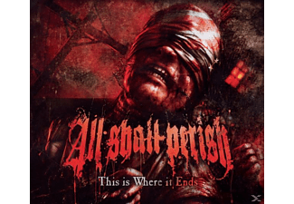 All Shall Perish - This Is Where It Ends - (CD)