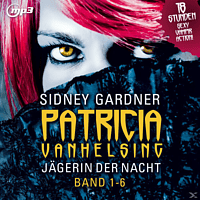 Patricia Vanhelsing - Jägerin Der Nacht.Band 1-6.Mp3 Version - (MP3-CD)