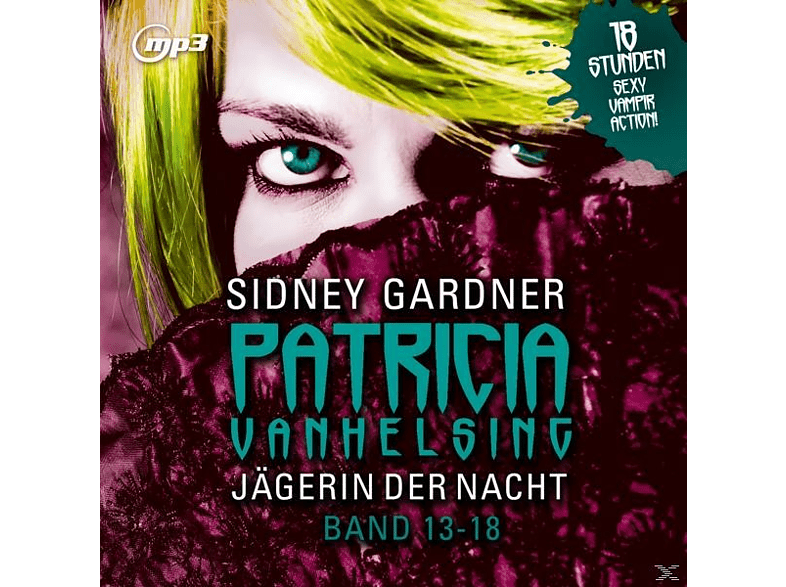 Patricia Vanhelsing - Jägerin Der Nacht.Band 13-18.Mp3 Version - (MP3-CD)