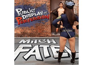 Mitch Fatel - Public Display Of Perversion - (CD)