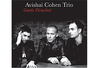 Avishai Cohen Trio (Nagybőgős) - Gently Disturbed (CD)