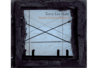 Terry Lee Hale - Bound, Chained, Fettered - (Vinyl)