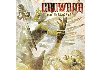 Crowbar - Sever The Wicked Hand (Standard Edition) - (CD)