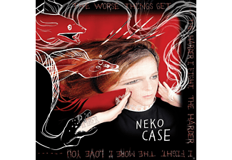 Neko Case - The Worse Things Get, The Harder I Fight, The Harder I Fight, The More I Love You - (CD)