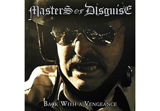 Masters Of Disguise - Back With A Vengeance - (CD)