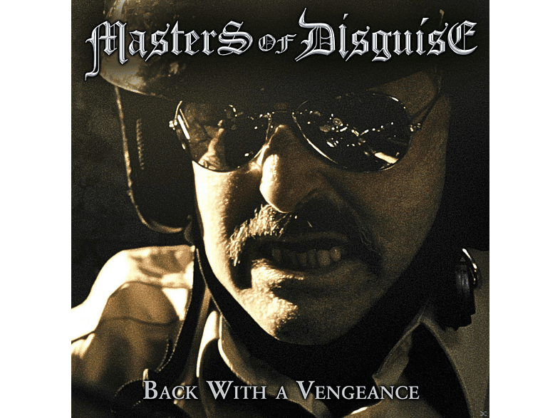 Masters Of Disguise - Back With A Vengeance [CD]
