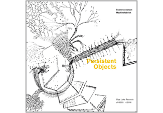 Subterraneanact & Machinefabriek - Persistent Objects - (CD)