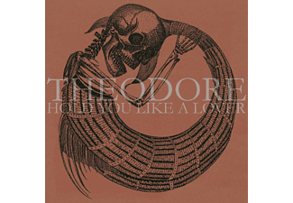 Theodore - Hold You Like A Lover [CD]