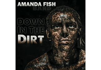 Amanda -band- Fish - Down In The Dirt - (CD)