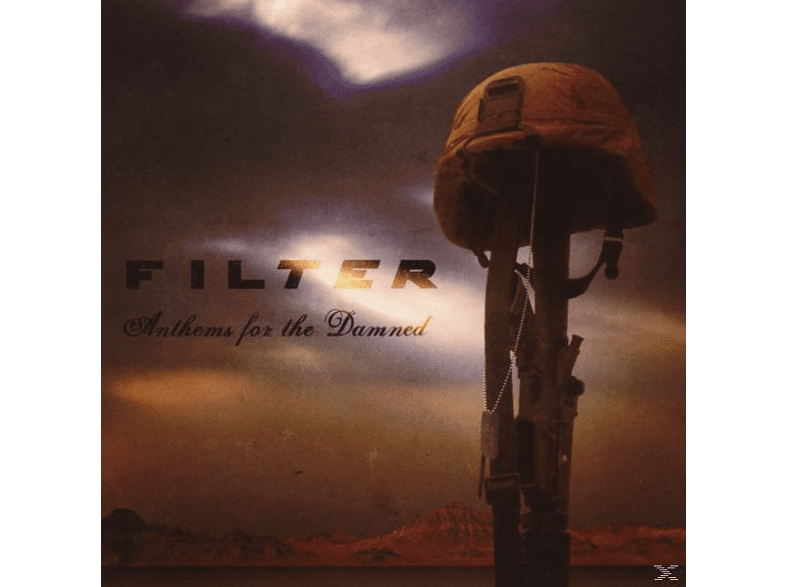 Filter - Anthems For The Damned [CD]
