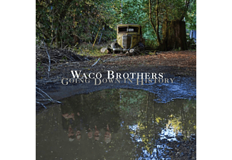 Waco Brothers - Going Down In History - (CD)
