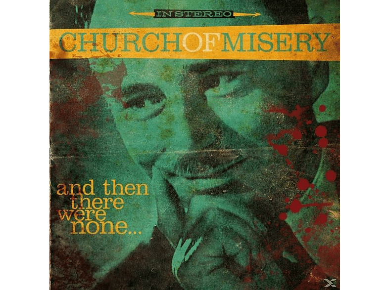 Church Of Misery - And Then There Were None... [Vinyl]