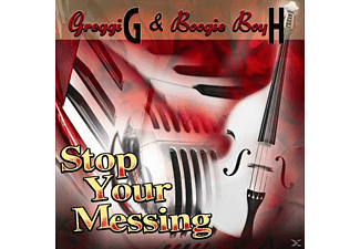 Greggi G & Boogie Boy H - Stop Your Messing - (CD)