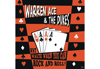 ACE,WARREN & DUKES,THE - Why Waltz When You Can Rock & Roll - (CD)