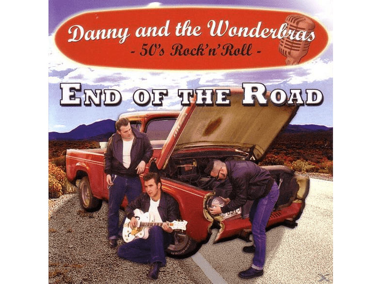 Danny And The Wonderbras - End Of The Road [CD]