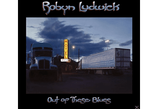 Robyn Ludwick - Out Of These Blues - (CD)