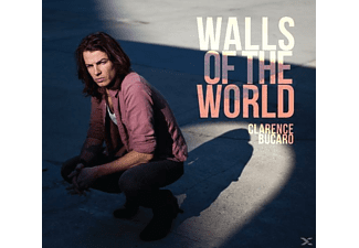 Clarence Bucaro - Walls Of The World - (CD)