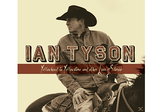 Ian Tyson - Yellowhead To Yellowstone And [CD]
