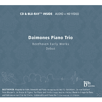 Daimones Piano Trio - Beethoven Early Works [CD + Blu-ray Disc]