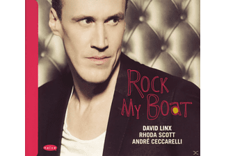 LINX,DAVID/SCOTT,RHODA/CECCARELLI,ANDRE - Rock My Boat - (CD)