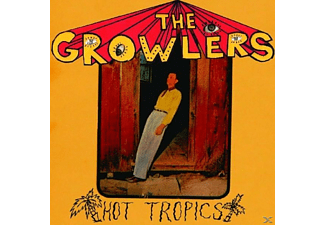Growlers - Hot Tropics - (Vinyl)