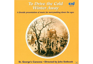 Sothcott/St.Georges Canzona - To Drive The Cold Winter Away - (CD)