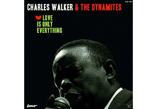 Dynamites, The / Walker, Charles - Love Is Only Everything - (Vinyl)