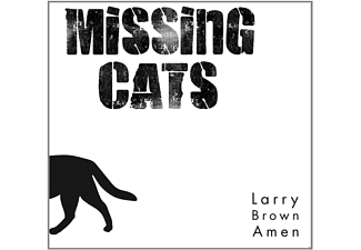 Missing Cats - Larry Brown Amen [CD]