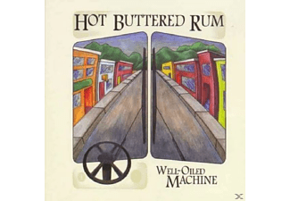 Hot Buttered Rum - Well-Oiled Machine - (CD)
