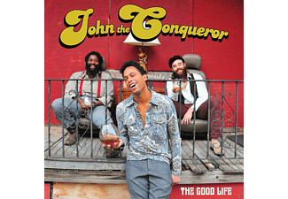 John The Conqueror - The Good Life - (CD)