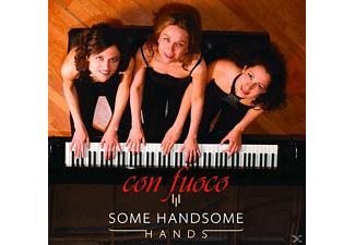 Some Handsome Hands - Con Fuoco - (CD)