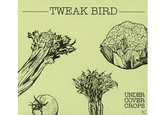 Tweak Bird - Undercover Crops - (CD)