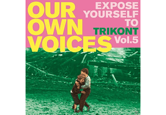 VARIOUS - Our Own Voices Vol.5 - Expose Yourself To Trikont - (CD)