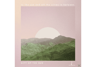 City Of The Sun - To The Sun And All The Cities In Between - (CD)