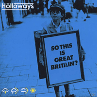 The Holloways - So This Is Great Britain? [CD]