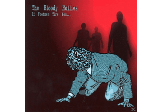 The Bloody Hollies - If The Footmen Tire You - (CD)