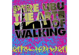 Pere Ubu - The Art Of Walking - (CD)