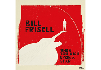 Bill Frisell - When You Wish Upon a Star (Vinyl LP (nagylemez))