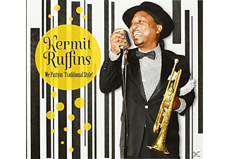 Kermit Ruffins - We Partyin' Traditional Style! - (CD)