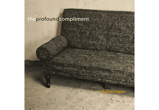 The Profound Compliment - Chaiselongue - (CD)