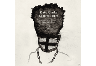 Dave Clarke - Charcoal Eyes: Selection Of Remixes From Amsterdam - (CD)