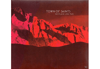 Town Of Saints - No Place Like This - (CD)