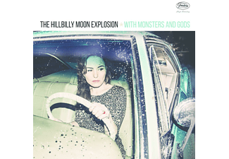 Hillbilly Moon Explosion - With Monsters And Gods - (CD)