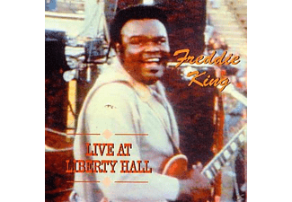 Freddie King - Live At Liberty Hall - (CD)