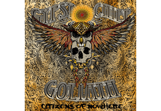 Gypsy Chief Goliath - Citizens Of Nowhere [CD]