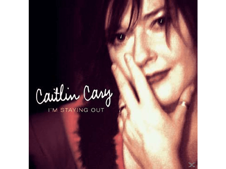 Caitlin Cary - I'm Staying Out [CD]