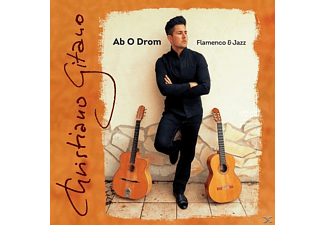 Christiano Gitano - Ab O Drom (Flamenco & Jazz) - (CD)
