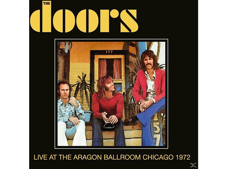 The Doors - Live At The Aragon Ballroom Chicago 1972 [CD]