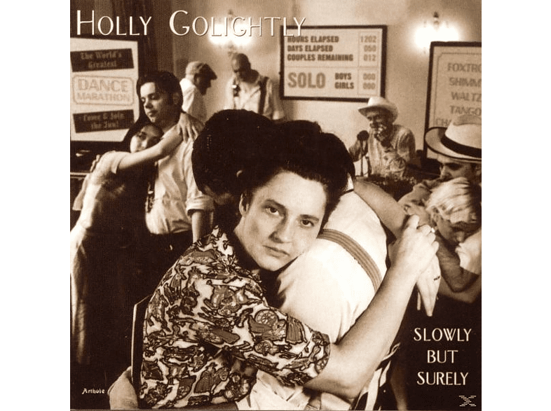 Holly Golightly - Slowly But Surely [CD]